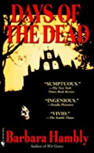Days of the Dead by Barbara Hambly