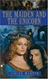 Martyn, Isolde: The Maiden and the Unicorn