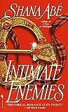 Shana Abe: Intimate Enemies