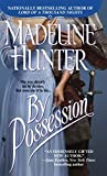 Hunter, Madeline: By Possession