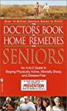 Dollemore, Doug: The Doctors Book of Home Remedies for Seniors