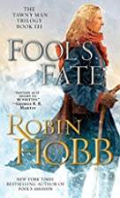 Fool's Fate (The Tawny Man, Book 3) by…
