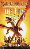 Kerr, Katharine: The Fire Dragon (Dragon Mage, Book 3)