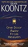 Koontz, Dean R.: One Door Away from Heaven