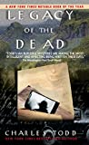 Todd, Charles: Legacy of the Dead: An Inspector Ian Rutledge Mystery