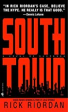 Southtown by Rick Riordan