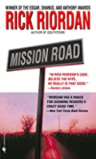 Mission Road by Rick Riordan