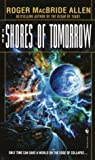 Allen, Roger MacBride: The Shores of Tomorrow