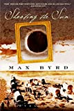 Byrd, Max: Shooting the Sun