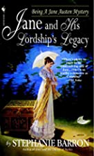 Jane and His Lordship's Legacy by Stephanie…