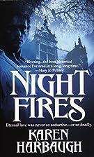Night Fires by Karen Harbaugh