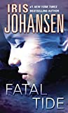 Johansen, Iris: Fatal Tide