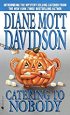 Catering to Nobody (Goldy, Book 1) by Diane…