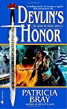 Bray, Patricia: Devlin's Honor (Sword of Change, Book 2)