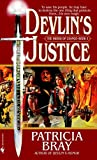 Bray, Patricia: Devlin's Justice (The Sword of Chance, Book 3)