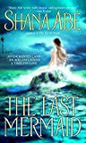 Abe, Shana: The Last Mermaid