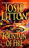 Josie Litton: Fountain of Fire (Get Connected Romances)