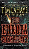 LaHaye, Tim F.: Babylon Rising: The Europa Conspiracy
