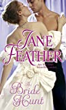 Feather, Jane: The Bride Hunt