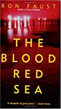 The Blood Red Sea by Ron Faust