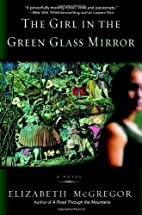 The Girl in the Green Glass Mirror by…