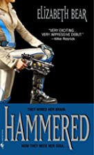 Hammered by Elizabeth Bear