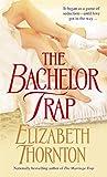 Thornton, Elizabeth: The Bachelor Trap