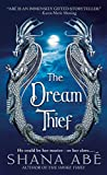 Abe, Shana: The Dream Thief (A Paranormal Romance)