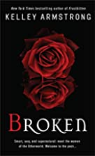 Broken (Women of the Otherworld, Book 6) by…