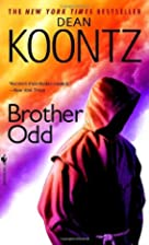 Brother Odd (Odd Thomas Novels) by Dean…