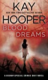 Kay Hooper: Blood Dreams (A Bishop/Special Crimes Unit Novel)