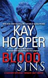 Kay Hooper: Blood Sins (A Bishop / Special Crimes Unit Novel)