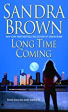 Long Time Coming by Sandra Brown