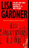 Lisa Gardner: The Survivors Club