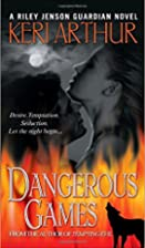 Dangerous Games (Riley Jensen, Guardian,…