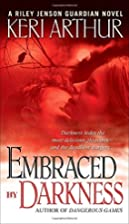 Embraced By Darkness (Riley Jensen,…
