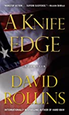 A Knife Edge: A Thriller by David Rollins