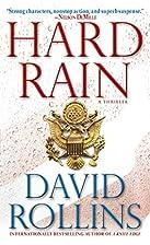 Hard Rain: A Thriller by David Rollins