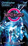 Lebbon, Tim: Mind the Gap: A Novel of the Hidden Cities