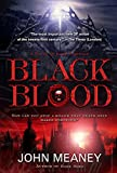 Meaney, John: Black Blood: A Novel of Dark Suspense