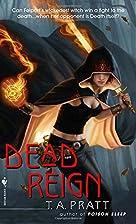 Dead Reign by T.A. Pratt
