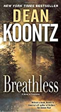 Breathless: A Novel of Suspense by Dean…
