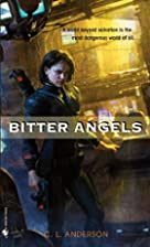 Bitter Angels by C. L. Anderson