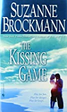 The Kissing Game by Suzanne Brockmann