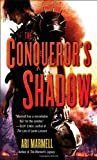 Ari Marmell: The Conqueror's Shadow