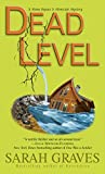 Graves, Sarah: Dead Level: A Home Repair Is Homicide Mystery
