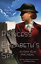 Princess Elizabeth's Spy by Susan Elia…
