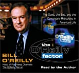 O'Reilly, Bill: The O'Reilly Factor