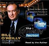 O'Reilly, Bill: The O'Reilly Factor