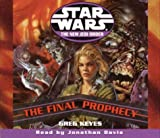 Keyes, Greg: The Final Prophecy (Star Wars: The New Jedi Order, Book 18)